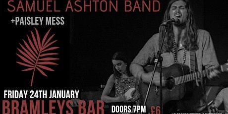 Samuel Ashton Band, Bramley's Bar, Canterbury (w/ Paisley Mess) tickets