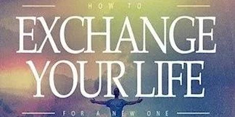 EXCHANGED LIFE Seminar - NTBC Broward Campus (Evening) tickets