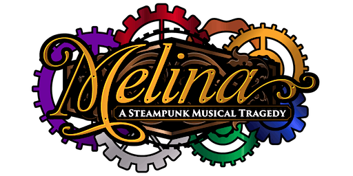 Stage Reading for Melina: The Steampunk Musical Tragedy