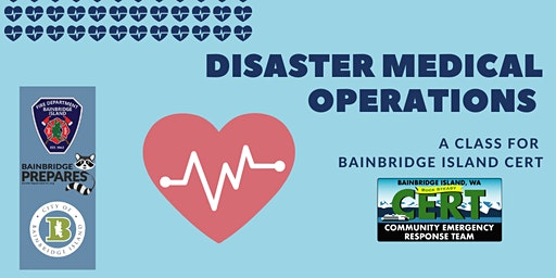 BICERT: Disaster Medical Operations