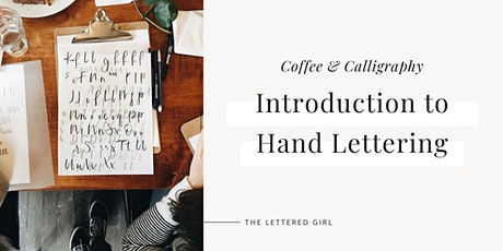Coffee & Calligraphy - Introduction to Hand Lettering tickets