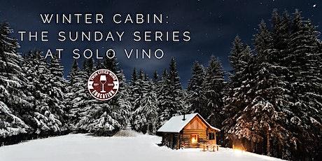 WINTER CABIN: The January Solo Vino Sunday Series edition tickets