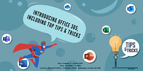 INTRODUCING OFFICE 365, INCLUDING TOP TIPS & TRICKS tickets