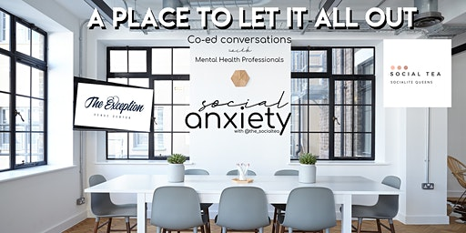 Social Anxiety: A place to let it all out