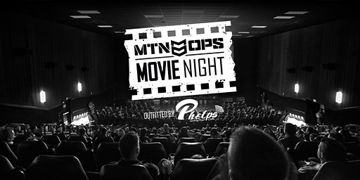 MTN OPS Movie Night - Tigard, OR