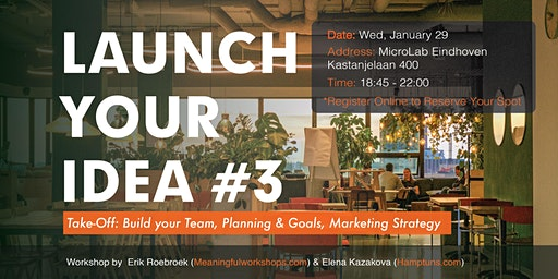 Launch your idea #3: the take-off
