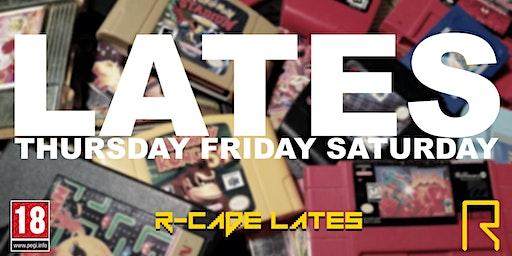 R-CADE Lates: Thursday Friday Saturday
