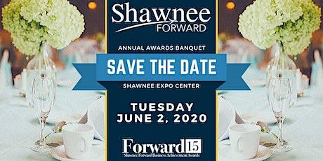 Shawnee Forward Annual Awards Banquet tickets