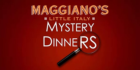 Maggiano's Murder Mystery Dinner January 25th tickets