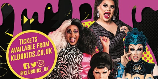 KLUB KIDS NOTTINGHAM presents DRAG RACE UK DOMINATION (ages 14+)