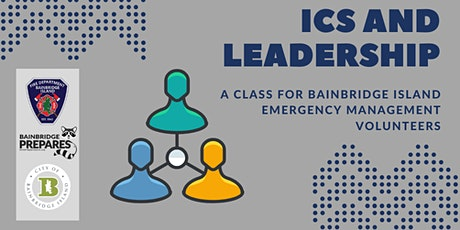 Incident Command System and Leadership tickets