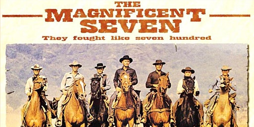 'The Magnificent Seven' (PG) at the Folk Hall - Free Members Event