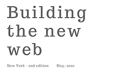 SAVE THE DATE: Building The New Web - New York 2nd edition tickets