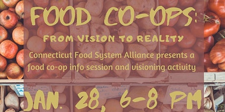 Food Co-ops: A CT Food System Alliance Vision Session tickets