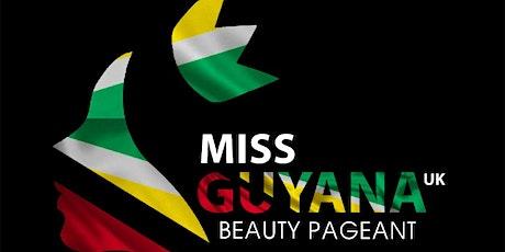 Miss Guyana UK Beauty Pageant tickets