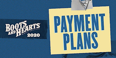 Boots and Hearts 2020 - Payment Plan  tickets
