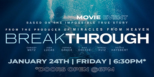 MOVIE NIGHT :: BREAKTHROUGH