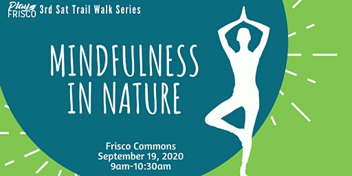 3rd Sat Trail Walk: Mindfulness in Nature