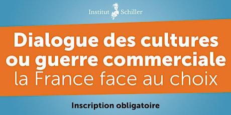 Dialogue des cultures ou guerre commerciale, la France face au choix billets