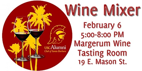 USC Alumni Club of Santa Barbara Wine Mixer tickets