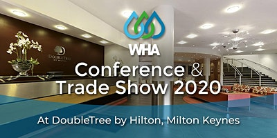 18th March Pre Conference / 19th March WHA 2020 Conference & Trade Show
