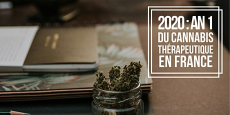 2020 : An 1 du cannabis thérapeutique en France ? billets