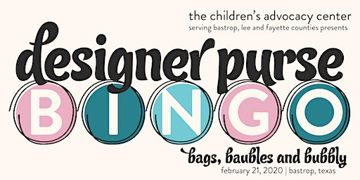 Bags, Baubles and Bubbly - Bastrop County Designer Purse Bingo