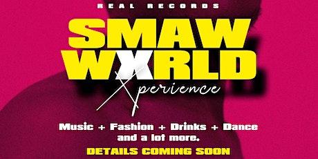 Smaw World xp tickets