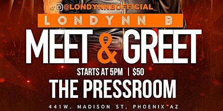 LONDYNN B MEET & GREET ARIZONA ADDITION tickets
