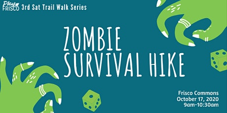 3rd Sat Trail Walk: Zombie Survival Hike tickets
