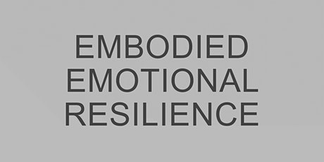 Embodied Emotional Resilience tickets