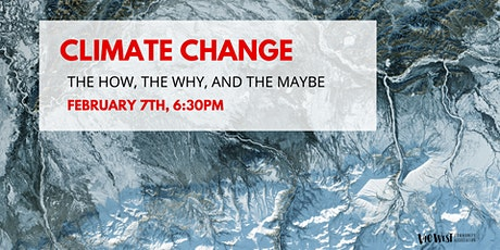 Climate Change - the How, the Why, and the Maybe tickets