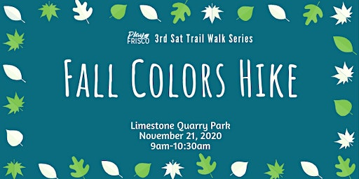 3rd Sat Trail Walk: Fall Colors Hike