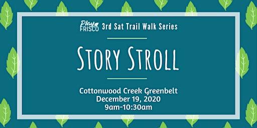 3rd Sat Trail Walk: Story Stroll