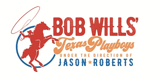 Bob Wills' Texas Playboys