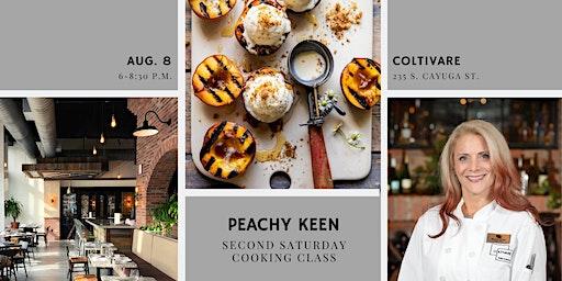 Cooking Class: Peachy Keen