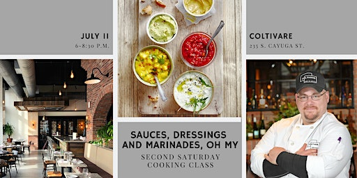 Sauces, Dressings and Marinades, Oh My