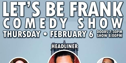 Let's Be Frank Comedy Show