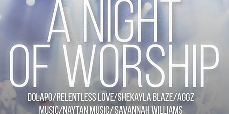 A Night of Worship - Free Entry tickets
