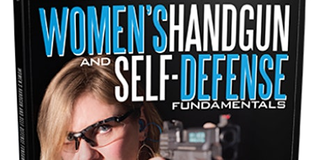 Women's Handgun & Self-Defense Fundamentals Series: 3 tickets