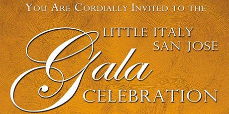 3rd Annual Gala Celebrating Little Italy San Jose tickets