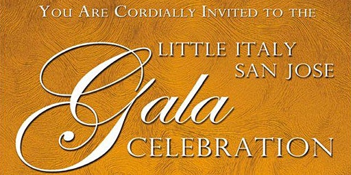 3rd Annual Gala Celebrating Little Italy San Jose