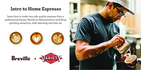 Intro to Home Espresso Presented by Breville and Variety Coffee - New York, NY tickets