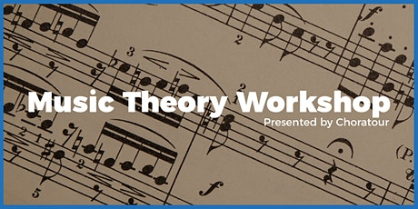 Music Theory Workshop presented by Choratour tickets
