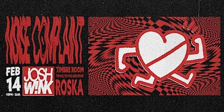 Noise Complaint ft. Josh Wink +  Two Nice Anniv w/Roska! tickets
