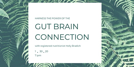 Harness the Power of the Gut Brain Connection tickets