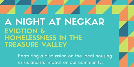 A Night At Neckar: Eviction and Homelessness in the Treasure Valley tickets