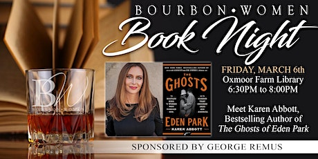 Bourbon Women Book Night with Bestselling Author, Karen Abbott tickets