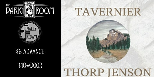 Finally Friday: Thorp Jenson/Tavernier