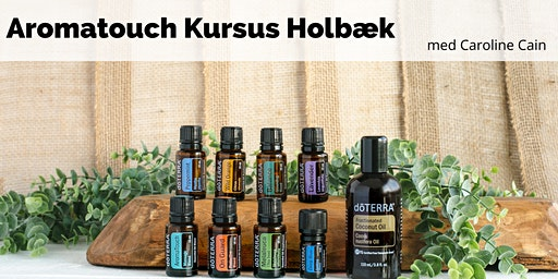 AromaTouch certificeringskursus 4. april